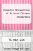 cover of Computer Recognition of Printed Chinese Characters