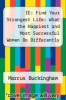 cover of IE: Find Your Strongest Life: What the Happiest and Most Successful Women Do Differently