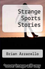 cover of Strange Sports Stories