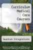cover of Curriculum Medical Core Courses