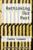cover of Rethinking Our Past