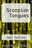 cover of Scorpion Tongues