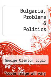 Cover of Bulgaria, Problems & Politics  (ISBN 978-1407799650)