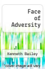 cover of Face of Adversity