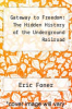 cover of Gateway to Freedom: The Hidden History of the Underground Railroad