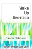 cover of Wake Up America