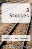 cover of 3 Stories