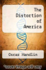 cover of The Distortion of America (2nd edition)
