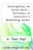 cover of Investigating the Social World / Dictionary of Statistics & Methodology bundle (3rd edition)