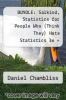 cover of BUNDLE: Salkind, Statistics for People Who (Think They) Hate Statistics 3e + Chambliss, Making Sense of the Social World 3e: Salkind, Statistics for People Who (Think They) Hate Statistics 3e + Chambliss, Making Sense of the Social World 3e