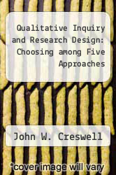 Cover of Qualitative Inquiry and Research Design: Choosing among Five Approaches 3 (ISBN 978-1412995313)