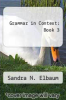 cover of Grammar in Context : Book 3