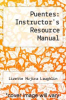 cover of Puentes: Instructor`s Resource Manual