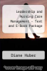 cover of Leadership and Nursing Care Management - Text and E-Book Package (3rd edition)
