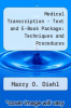 cover of Medical Transcription - Text and E-Book Package: Techniques and Procedures (6th edition)