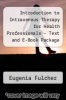 cover of Introduction to Intravenous Therapy for Health Professionals - Text and E-Book Package