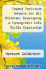cover of Toward Inclusive Schools for All Children: Developing a Synergistic Life Skills Curriculum