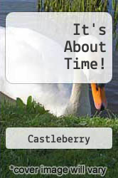 It's About Time! A digital copy of  It's About Time!  by Castleberry. Download is immediately available upon purchase!