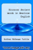 cover of Discover Ancient Words in American English