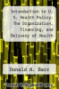 cover of Introduction to U. S. Health Policy: The Organization, Financing, and Delivery of Health Care in America (3rd edition)