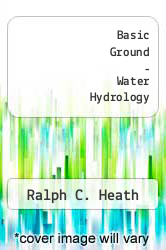 Cover of Basic Ground - Water Hydrology  (ISBN 978-1422305348)