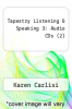 cover of Tapestry Listening & Speaking 3: Audio CDs (2) (2nd edition)