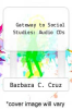cover of Gateway to Social Studies: Audio CDs