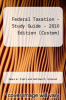 cover of Federal Taxation - Study Guide - 2010 Edition (Custom)