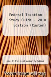 Cover of Federal Taxation - Study Guide - 2010 Edition (Custom) 09 (ISBN 978-1424070909)