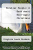 cover of Peculiar People: A Book about Born-Again Christians