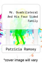 Cover of Mr. Quadrilateral And His Four Sided Family EDITIONDESC (ISBN 978-1426960192)