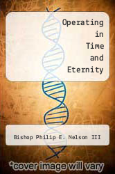Cover of Operating in Time and Eternity EDITIONDESC (ISBN 978-1426965579)