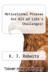 Cover of Motivational Phrases for All of Life