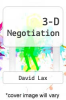 cover of 3-D Negotiation