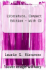 Literature, Compact Edition - With CD by Laurie G. Kirszner - ISBN 9781428294844