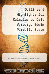 Cover of Outlines & Highlights for Calculus by Dale Varberg, Edwin Purcell, Steve Rigdon EDITIONDESC (ISBN 978-1428836679)