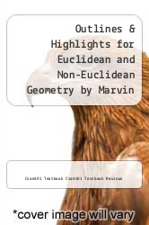 Cover of Outlines & Highlights for Euclidean and Non-Euclidean Geometry by Marvin J. Greenberg EDITIONDESC (ISBN 978-1428837157)
