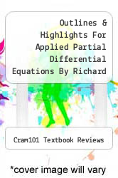 Cover of Outlines & Highlights For Applied Partial Differential Equations By Richard Haberman, Isbn EDITIONDESC (ISBN 978-1428837492)