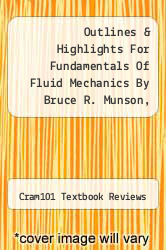 Cover of Outlines & Highlights For Fundamentals Of Fluid Mechanics By Bruce R. Munson, Isbn EDITIONDESC (ISBN 978-1428846746)