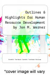 Cover of Outlines & Highlights for Human Resource Development by Jon M. Werner EDITIONDESC (ISBN 978-1428847392)
