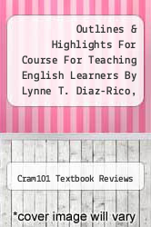 Cover of Outlines & Highlights For Course For Teaching English Learners By Lynne T. Diaz-Rico, Isbn EDITIONDESC (ISBN 978-1428847477)