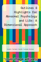 Cover of Outlines & Highlights for Abnormal Psychology and Life: A Dimensional Approach by Christopher A. Kearney EDITIONDESC (ISBN 978-1428861480)