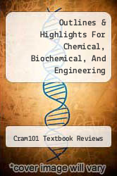 Cover of Outlines & Highlights For Chemical, Biochemical, And Engineering Thermodynamics By Stanley I. Sandler, Isbn EDITIONDESC (ISBN 978-1428874527)