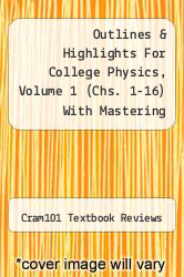Cover of Outlines & Highlights For College Physics, Volume 1 (Chs. 1-16) With Mastering College Physics By Young, Hugh / Geller, Robert Young, Hugh / Geller, Robert, Isbn EDITIONDESC (ISBN 978-1428874572)