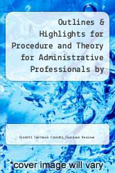 Cover of Outlines & Highlights for Procedure and Theory for Administrative Professionals by Patsy Fulton-Calkins EDITIONDESC (ISBN 978-1428884175)