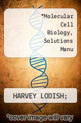 Molecular Cell Biology, Solutions Manu by HARVEY LODISH; - ISBN 9781429214827