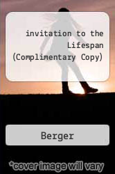 invitation to the Lifespan (Complimentary Copy) by Berger - ISBN 9781429218993