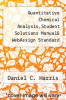 cover of Quantitative Chemical Analysis,Student Solutions Manual& WebAssign Standard Course Access Card (7th edition)