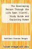 cover of The Developing Person Through the Life Span (Cloth), Study Guide and Exploring Human Development (Student CD) (7th edition)