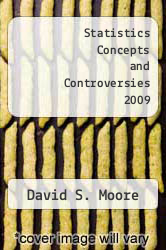 Cover of Statistics Concepts and Controversies 2009 EDITIONDESC (ISBN 978-1429229913)